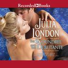 The Scoundrel and the Debutante by Julia London