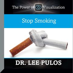 Stop Smoking by Lee Pulos