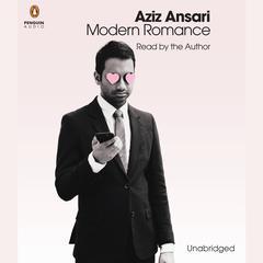 Modern Romance by Aziz Ansari, Eric Klinenberg