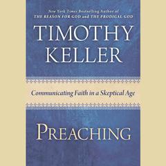 Preaching by Timothy Keller