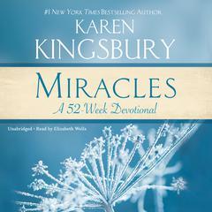 Miracles by Karen Kingsbury