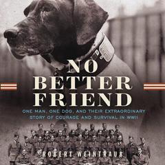 No Better Friend by Robert Weintraub