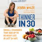Thinner in 30 by Jenna Wolfe