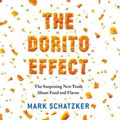 The Dorito Effect by Mark Schatzker