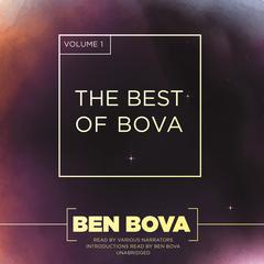 The Best of Bova, Vol. 1 by Ben Bova