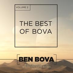 The Best of Bova, Vol. 2 by Ben Bova