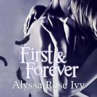 First & Forever by Alyssa Rose Ivy