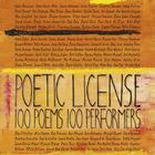 Poetic License: 100 Poems, 100 Performers by Glen Roven