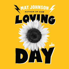 Loving Day by Mat Johnson