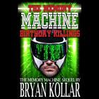 Birthday Killings by Bryan Kollar