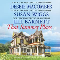 That Summer Place by Debbie Macomber, Susan Wiggs, Jill Barnett