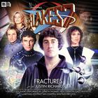 Blake's 7: Fractures by Justin Richards