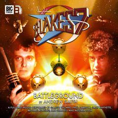 Blake's 7: Battleground by Andrew Smith
