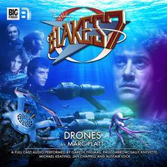 Blake's 7: Drones by Marc Platt