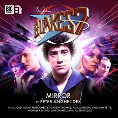 Blake's 7: Mirror by Peter Anghelides