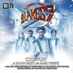 Blake's 7: Cold Fury by Mark Wright, Cavan Scott