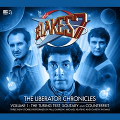 Blake's 7: The Liberator Chronicles, Vol. 1 by Simon Guerrier, Nigel Fairs, Peter Anghelides