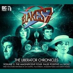 Blake's 7: The Liberator Chronicles, Vol. 2 by Simon Guerrier, Eddie Robson, Nigel Fairs