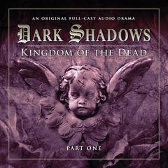 Dark Shadows: Kingdom of the Dead, Part 1 by Stuart Manning, Eric Wallace