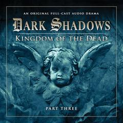 Dark Shadows: Kingdom of the Dead, Part 3 by Stuart Manning, Eric Wallace