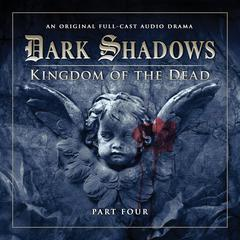 Dark Shadows: Kingdom of the Dead, Part 4 by Stuart Manning, Eric Wallace