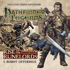Rise of the Runelords: Burnt Offerings by Mark Wright