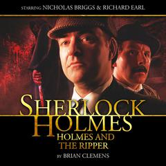 Sherlock Holmes: Holmes and the Ripper by Brian Clemens