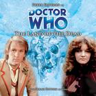 Doctor Who: The Land of the Dead by Steve Cole