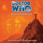 Doctor Who: Loups-Garoux by Marc Platt