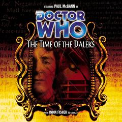 Doctor Who: The Time of the Daleks by Justin Richards