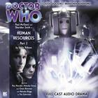 Doctor Who: The Eighth Doctor Adventures: Human Resources, Part 2 by Eddie Robson