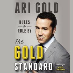 The Gold Standard by Ari Gold, Jeremy Piven