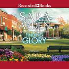 Finding Glory by Sara Arden
