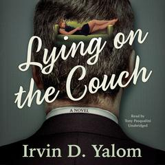 Lying on the Couch by Irvin D. Yalom, MD