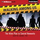 Walking Among Us by David M. Jacobs