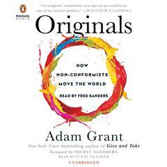 Originals by Adam Grant, Adam M. Grant, PhD