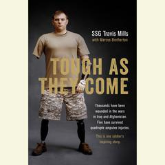 Tough as They Come by Travis Mills, Marcus Brotherton