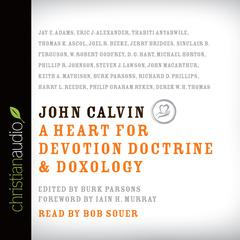 John Calvin by Burk Parsons, various authors