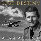 Lost Destiny by Alan Axelrod