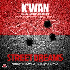 Street Dreams by K'wan