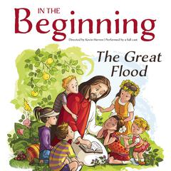 In the Beginning: The Great Flood by Kevin Herren