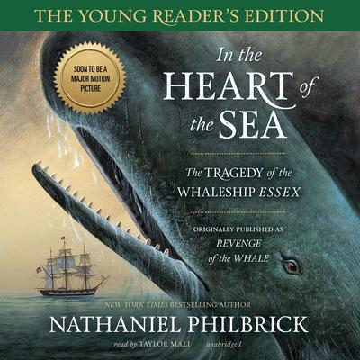 In the Heart of the Sea, Young Reader's Edition by Nathaniel Philbrick