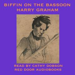 Biffin on the Bassoon by Harry Graham