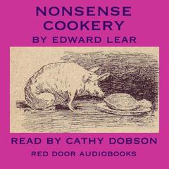Nonsense Cookery by Edward Lear