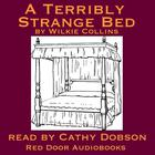A Terribly Strange Bed by Wilkie Collins