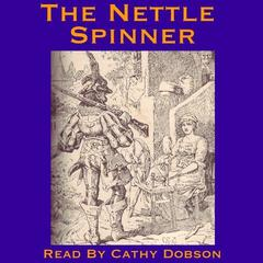 The Nettle Spinner by Anonymous