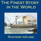 The Finest Story in the World by Rudyard Kipling