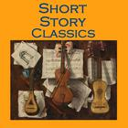 Short Story Classics by various authors