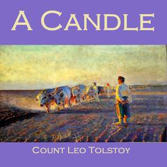 A Candle by Leo Tolstoy