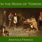 In the Reign of Terror by Anatole France